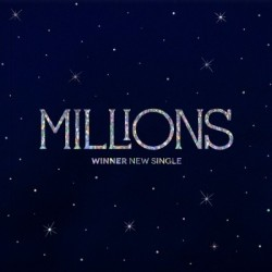 WINNER - NEW SINGLE [MILLIONS]
