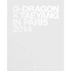G-DRAGON X TAEYANG IN PARIS...