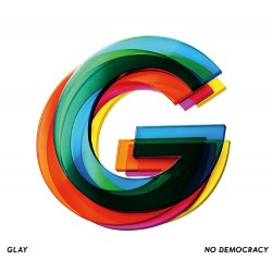 GLAY NO DEMOCRACY [CD+DVD] 日版