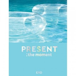 EXO - PRESENT  THE MOMENT...