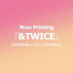 TWICE『&TWICE』(初回限定盤A+ONCE...