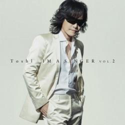TOSHI (X JAPAN) -IM A...