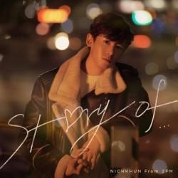 NICHKHUN (2PM) STORY OF…...
