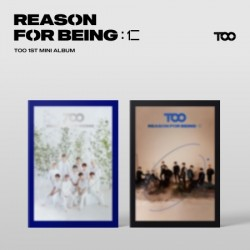 TOO - REASON FOR BEING :...