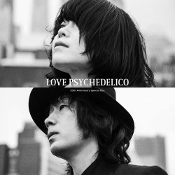 LOVE PSYCHEDELICO 20th...