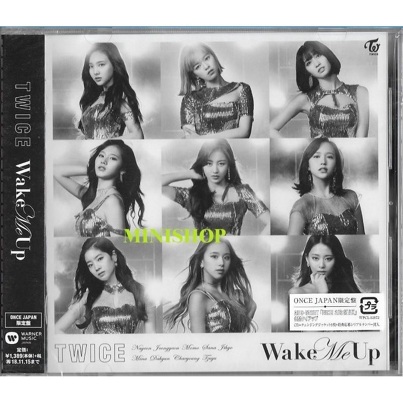 TWICE JAPAN 3rd SINGLE『Wake Me Up』《ONCE JAPAN限定盤》