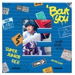 銀赫 SUPER JUNIOR-D&E - BOUT...