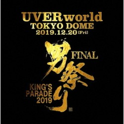 UVERworld - KING'S PARADE...