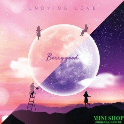 BERRYGOOD - UNDYING LOVE...