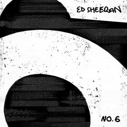 ED SHEERAN -NO. 6...