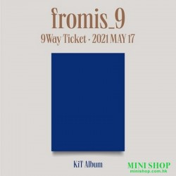FROMIS_9 - 9 WAY TICKET...