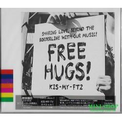Kis-My-Ft2 FREE HUGS!...